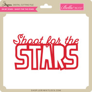 Oh My Stars - Shoot for the Stars