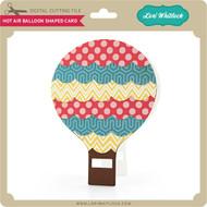 Hot Air Balloon Shaped Card