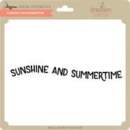 Sunshine and Summertime