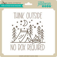 Think Outside No Box Required