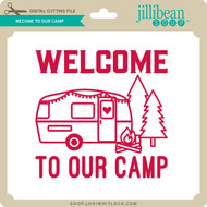 Welcome to Our Camp 2