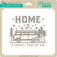 Home is Where I Park My Van