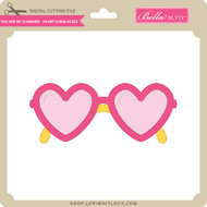 You Are My Sunshine - Heart Sunglasses