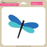 You Are My Sunshine - Dragonfly