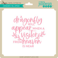 A Dragonfly Will Appear
