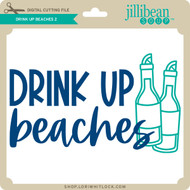 Drink Up Beaches 2