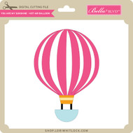 You are My Sunshine - Hot Air Balloon