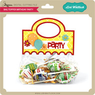 Bag Topper Birthday Party