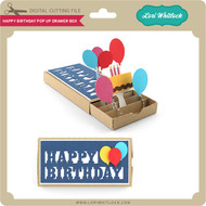 Happy Birthday Pop Up Drawer Box