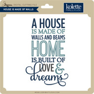 House is Made of Walls Phrase
