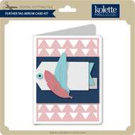Feather Tag Arrow Card Kit