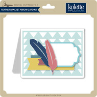 Feather Bracket Arrow Card Kit