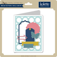 Bracket Butterfly Circle Card Kit
