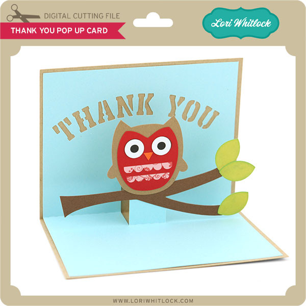 Thank You Owl Pop Up Card - Lori Whitlock's SVG Shop