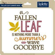 Fallen Leaf Summer Wave