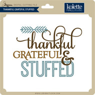 Thankful Grateful Stuffed