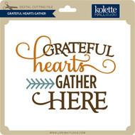Grateful Hearts Gather