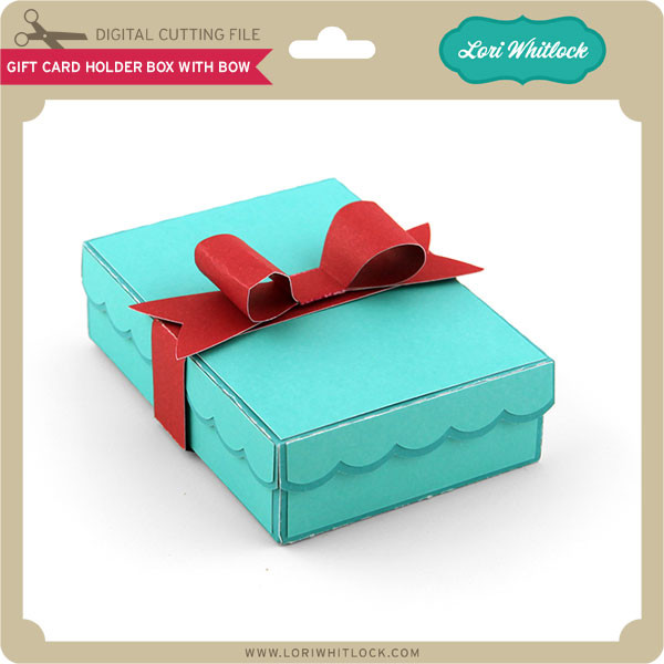 Gift Card Holder Box With Bow Lori Whitlock S Svg Shop