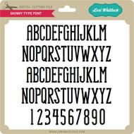 Skinny Type Font