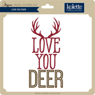 Love You Deer