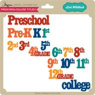 Preschool-College Titles 1