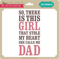 Girl Stole My Heart Dad