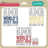 The World's Best Dad Mom Kids