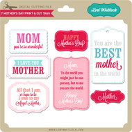 7 Mother's Day Print & Cut Tags