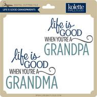 Life Is Good Grandparents