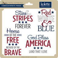 4 American Patriotic Phrases