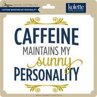 Caffeine Maintains My Personality