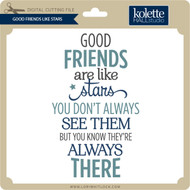 Good Friends Like Stars