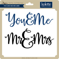 You & Me and Mr & Mrs