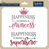 Happiness Is Princess Superhero