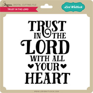 Trust In The Lord 3