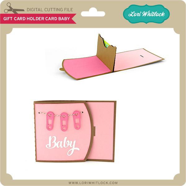 Gift Card Holder Card Baby Lori Whitlock S Svg Shop