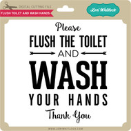 Flush Toilet And Wash Hands