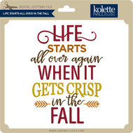 Life Starts All Over In Fall