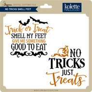 No Tricks Smell Feet
