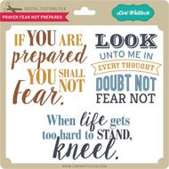 Prayer Fear Not Prepared