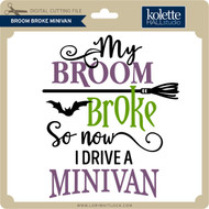 Broom Broke Minivan