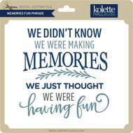Memories Fun Phrase