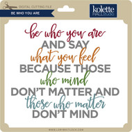 Be Who You Are 2