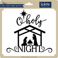O Holy Night Swirl Nativity