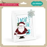 A2 Santa Pop Dot Card