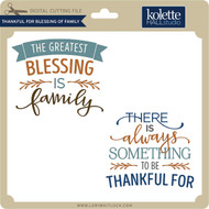 Thankful for Blessing of Family