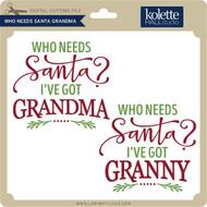 Who Needs Santa Grandma