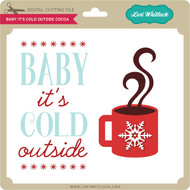 Baby It's Cold Outside Cocoa