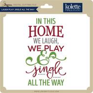 Laugh Play Jingle All the Way