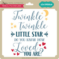 Twinkle Little Star Loved
